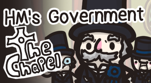 The Chapel - HM's Government